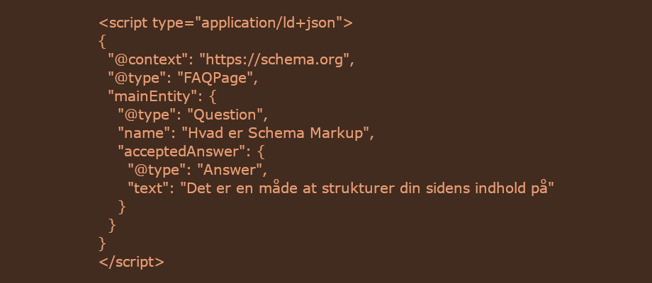 JSON-LD script eksempel til Schema Markup. Her en FAQ