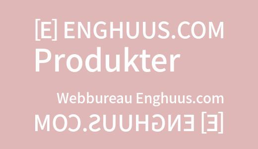 produkter og service hos enghuus.com som i Enghuus Dot Com